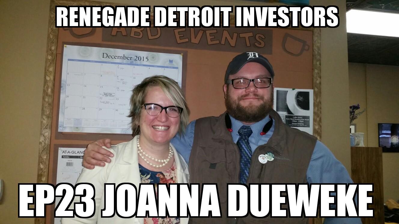 rdi podcast ep23 joanna dueweke rdi renegade detroit investors