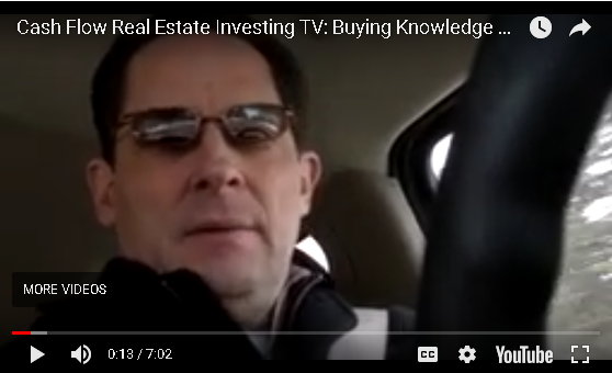 Cash Flow Real Estate Investing: Buying Knowledge and Experience Part II