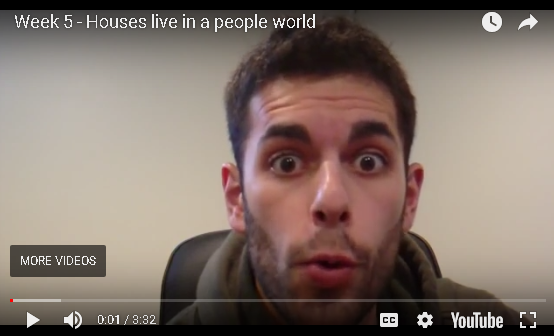 Jesse B Week 5 - Houses Live in a People World