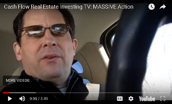 Cash Flow Real Estate Investing: Massive Action