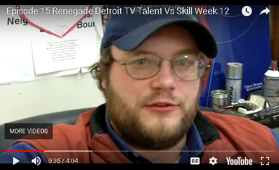 Ep15 Renegade Detroit TV - Talent vs Skill