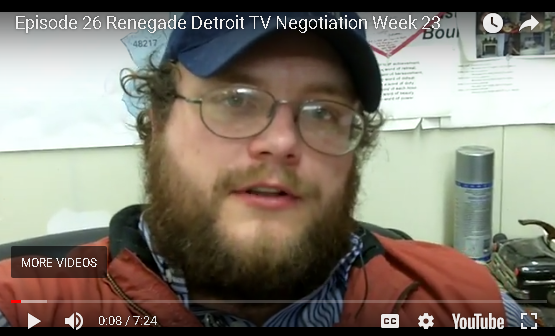 Ep 26 Renegade Detroit TV -Negotiation
