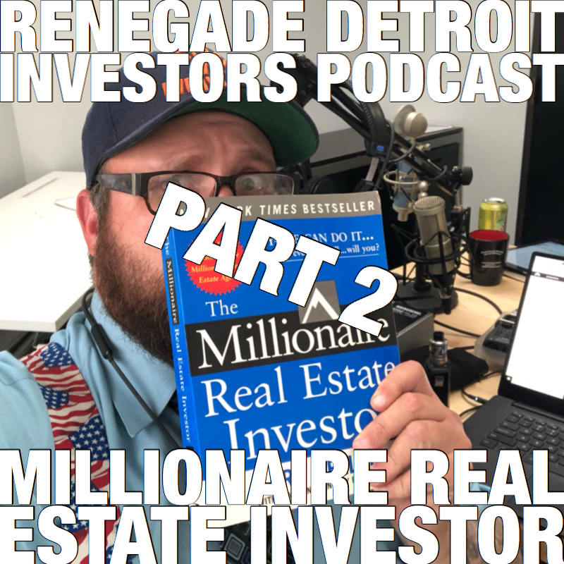 RDI Podcast Ep 102: The Millionaire Real Estate Investors Part 2
