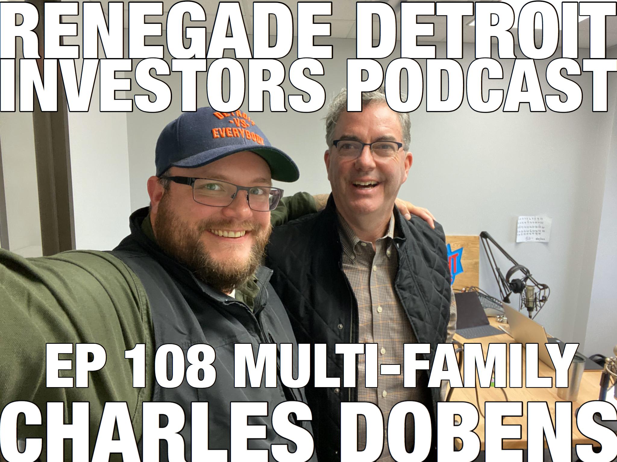 RDI Podcast Ep 108: Charles Dobens