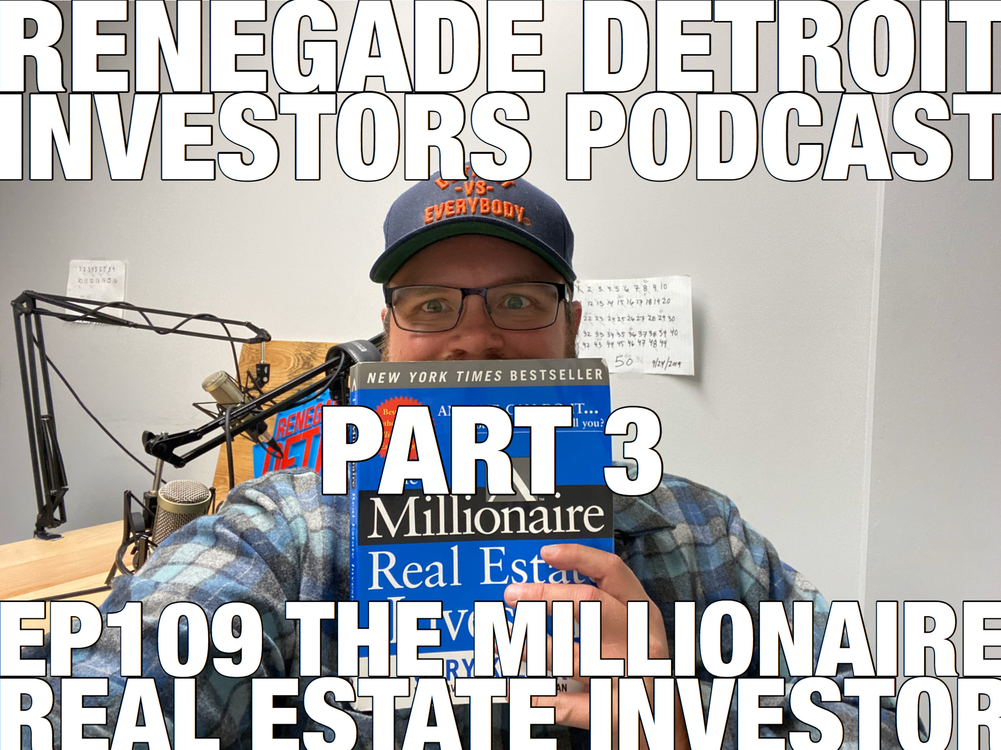RDI Podcast Ep 109: The Millionaire Real Estate Investor Part 3