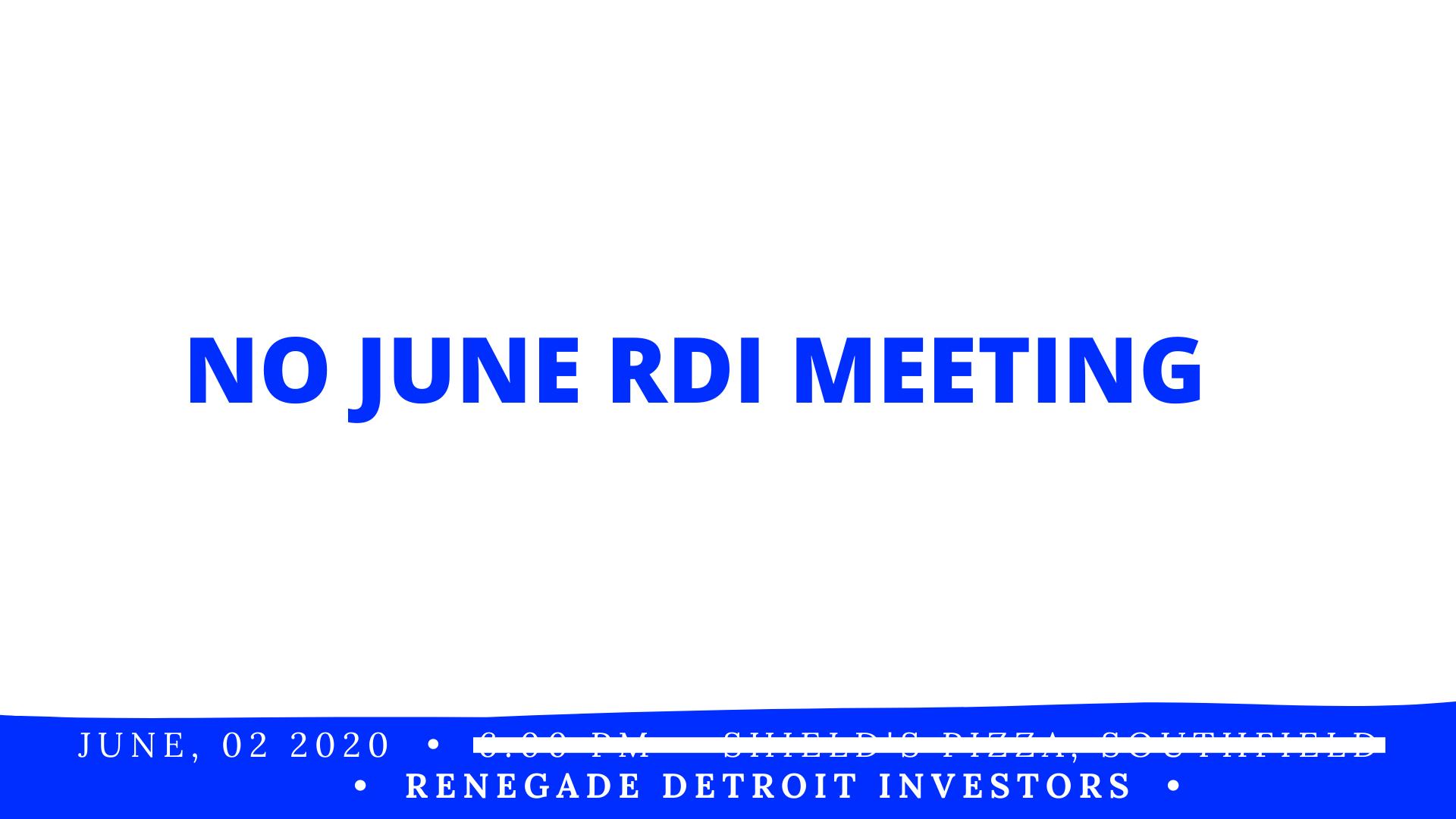 No June RDI Meeting 2020