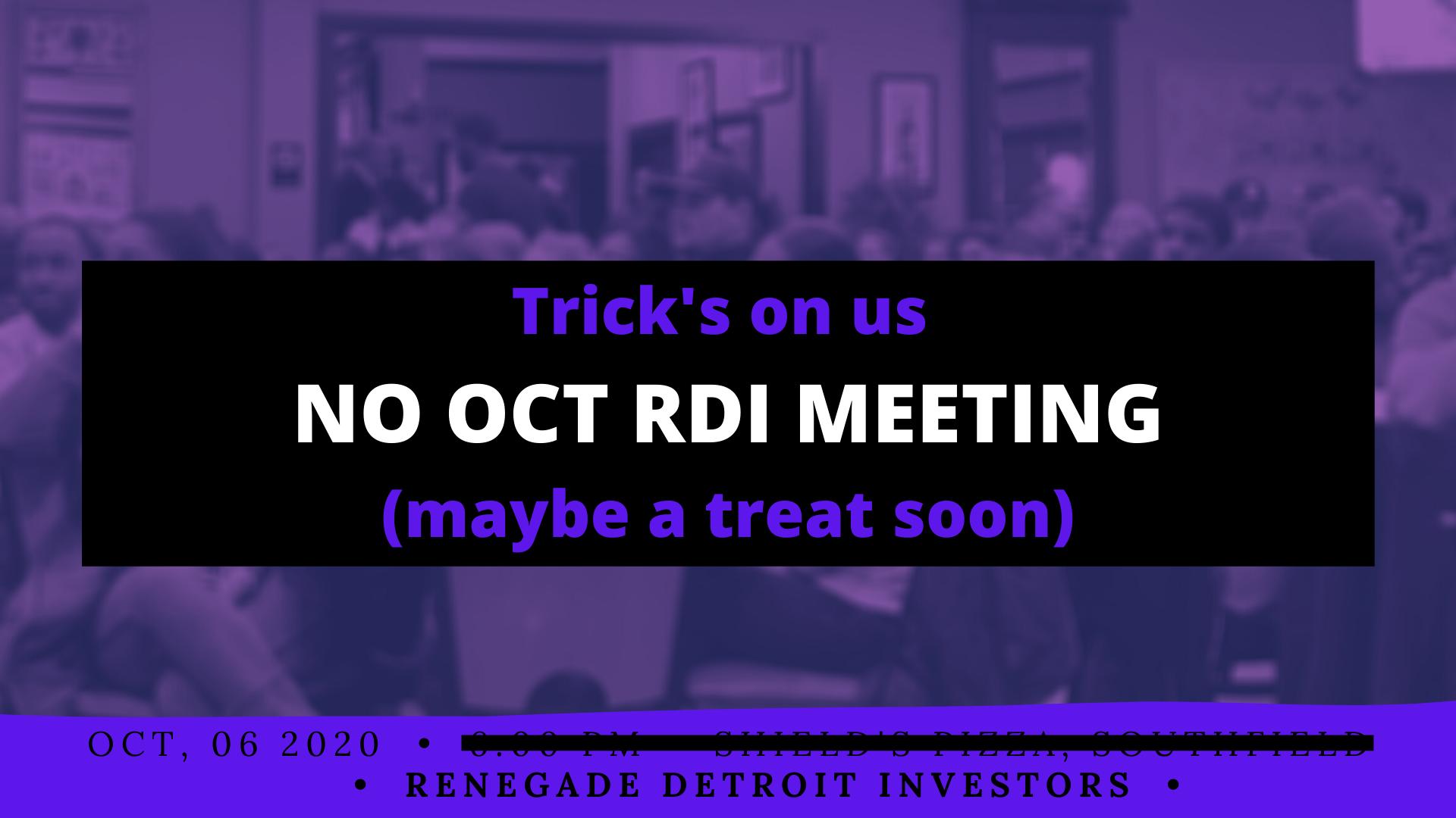 No Oct 2020 RDI Meeting